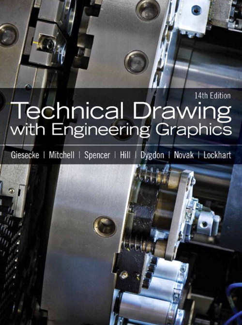 Technical Drawing with Engineering Graphics, CourseSmart eTextbook, 14th Edition