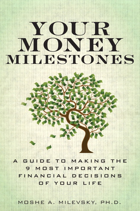 Your Money Milestones: A Guide to Making the 9 Most Important Financial Decisions of Your Life, CourseSmart eTextbook