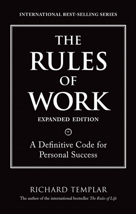 Rules of Work, Expanded Edition, The: A Definitive Code for Personal Success, CouseSmart eTextbook