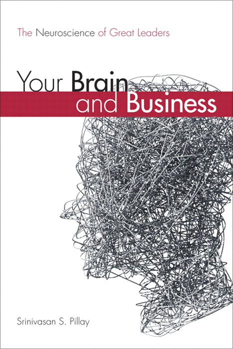 Your Brain and Business: The Neuroscience of Great Leaders, CourseSmart eTextbook