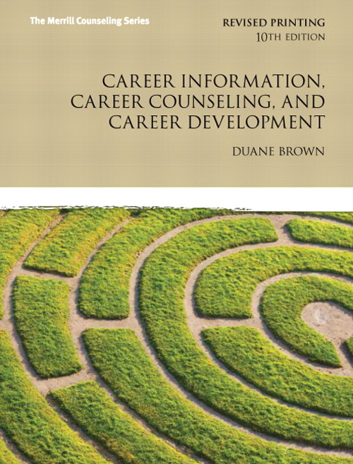 Career Information, Career Counseling and Career Development, CourseSmart eTextbook, 10th Edition