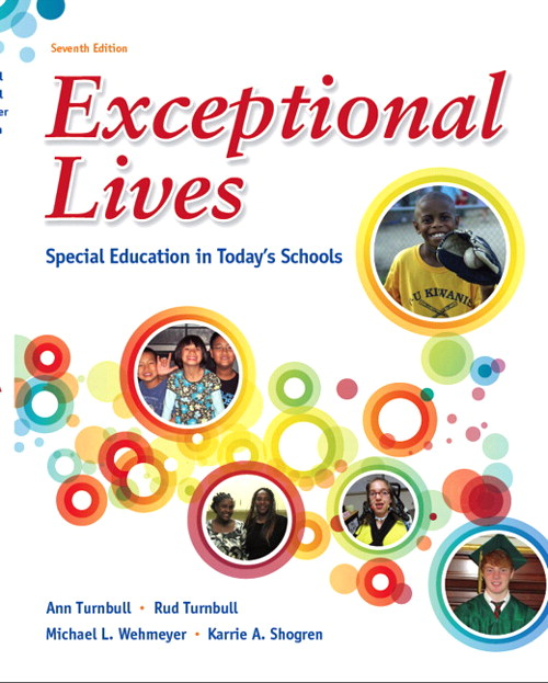 Exceptional Lives: Special Education in Today's Schools, 7th Edition