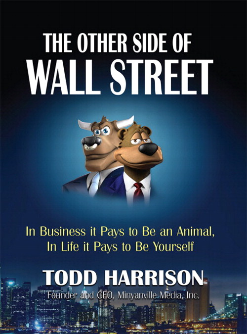 Other Side of Wall Street, The: In Business It Pays to Be an Animal, In Life It Pays to Be Yourself, CourseSmart eTextbook