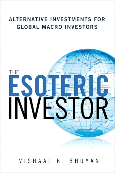 Esoteric Investor, The: Alternative Investments for Global Macro Investors, CourseSmart eTextbook