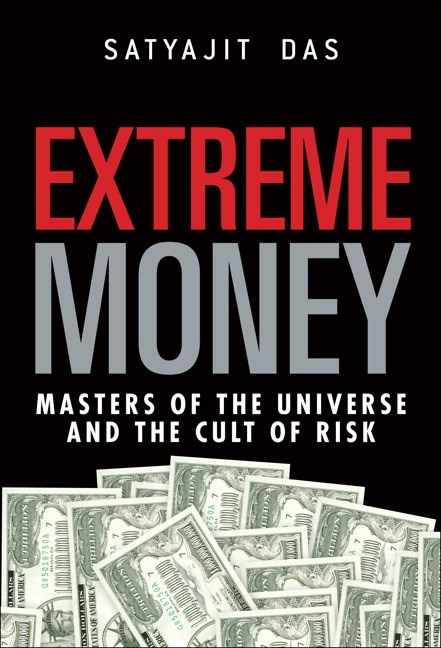 Extreme Money: Masters of the Universe and the Cult of Risk, CourseSmart eTextbook