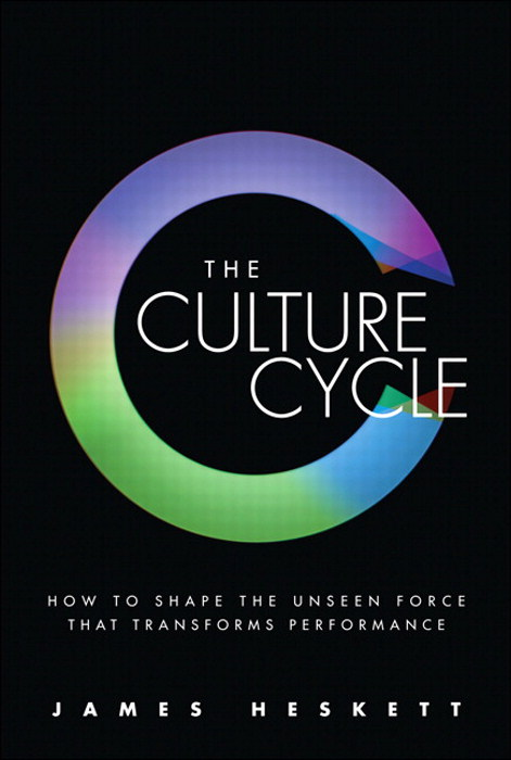 Culture Cycle, The: How to Shape the Unseen Force that Transforms Performance, CourseSmart eTextbook
