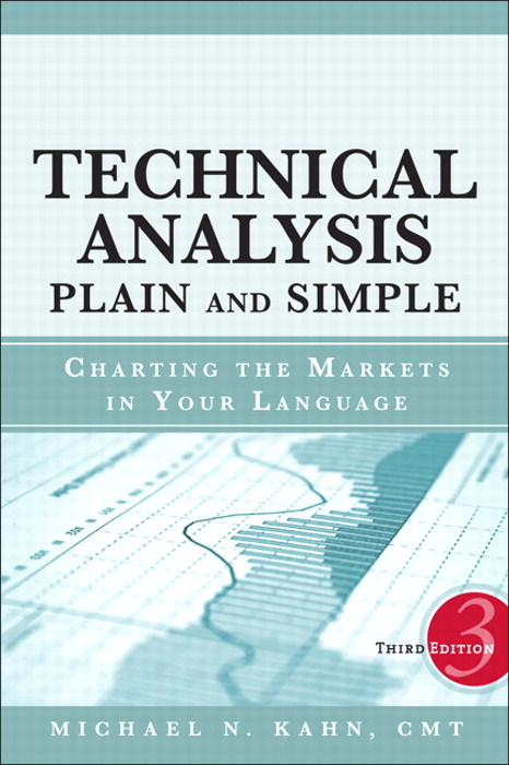 Technical Analysis Plain and Simple: Charting the Markets in Your Language, CourseSmart eTextbook