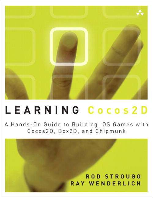 Learning Cocos2D: A Hands-On Guide to Building iOS Games with Cocos2D, Box2D, and Chipmunk, CourseSmart eTextbook