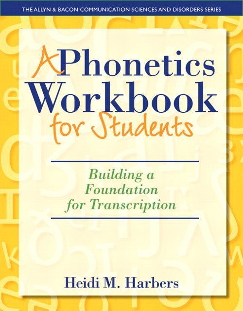 Phonetics Workbook for Students, A: Building a Foundation for Transcription, CourseSmart eTextbook