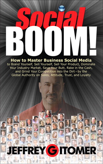 Social BOOM!: How to Master Business Social Media to Brand Yourself, Sell Yourself, Sell Your Product, Dominate Your Industry Market, Save Your Butt, Rake in the Cash, and Grind Your Competition into the Dirt, CourseSmart eTextbook