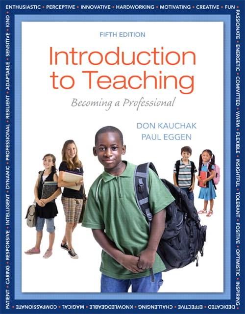 Introduction to Teaching: Becoming a Professional, 5th Edition