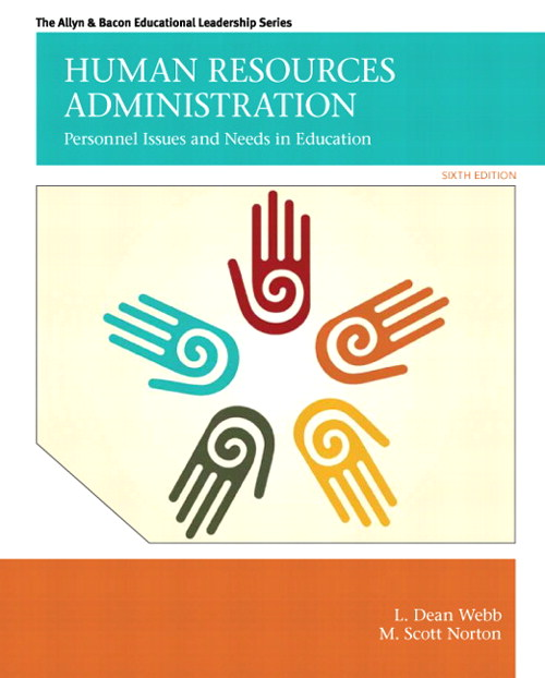 Human Resources Administration: Personnel Issues and Needs in Education, CourseSmart eTextbook, 6th Edition