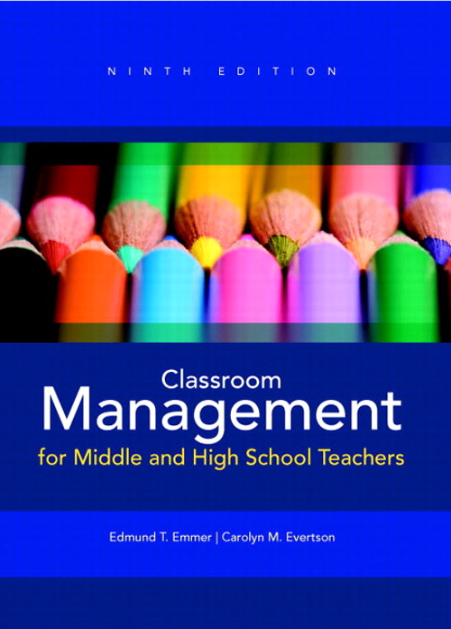Classroom Management for Middle and High School Teachers, CourseSmart eTextbook, 9th Edition