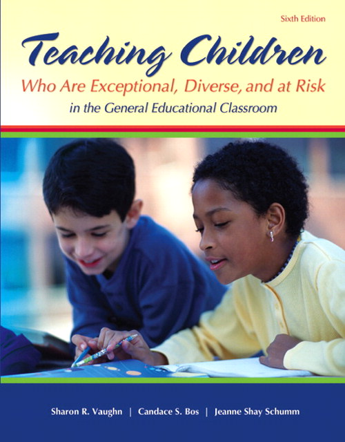 Teaching Students Who are Exceptional, Diverse, and At Risk in the General Education Classroom, CourseSmart eTextbook, 6th Edition
