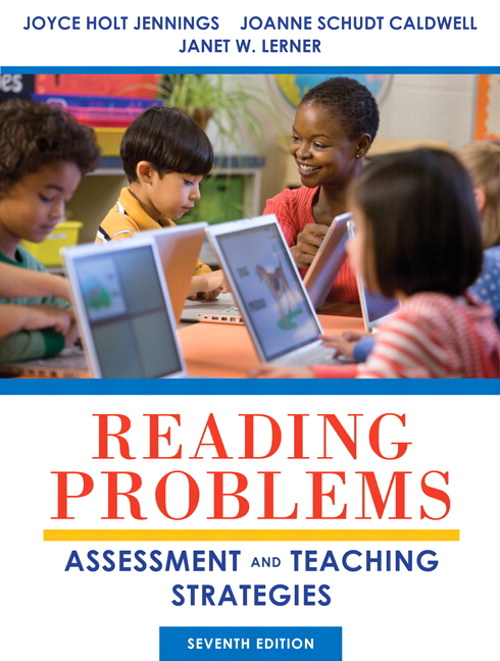 Reading Problems: Assessment and Teaching Strategies, 7th Edition