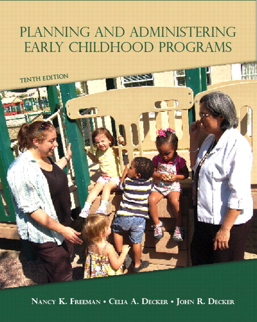 Planning and Administering Early Childhood Programs, CourseSmart eTextbook, 10th Edition