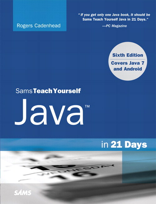 Sams Teach Yourself Java in 21 Days (Covering Java 7 and Android), CourseSmart eTextbook, 6th Edition