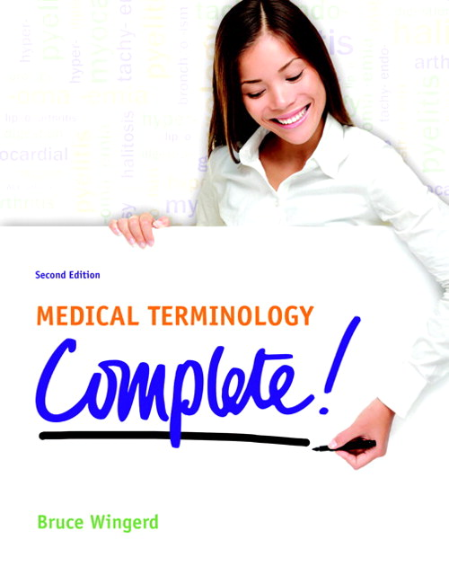Medical Terminology Complete!, 2nd Edition