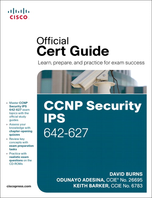 CCNP Security IPS 642-627 Official Cert Guide, CourseSmart eTextbook