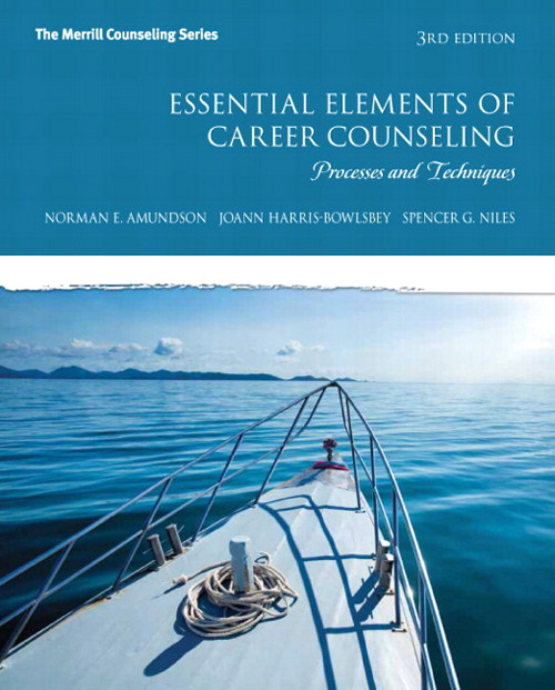 Essential Elements of Career Counseling: Processes and Techniques, 3rd Edition