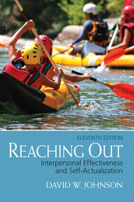 Reaching Out: Interpersonal Effectivenes and Self-Actualization, CourseSmart eTextbook, 11th Edition