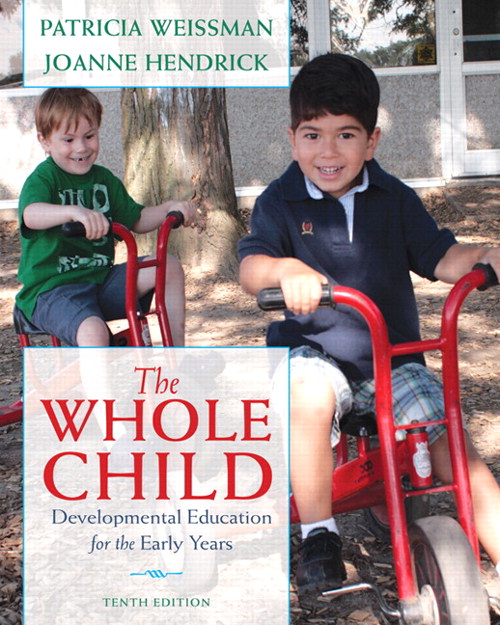 Whole Child, The: Developmental Education, for the Early Years, CourseSmart eTextbook, 10th Edition