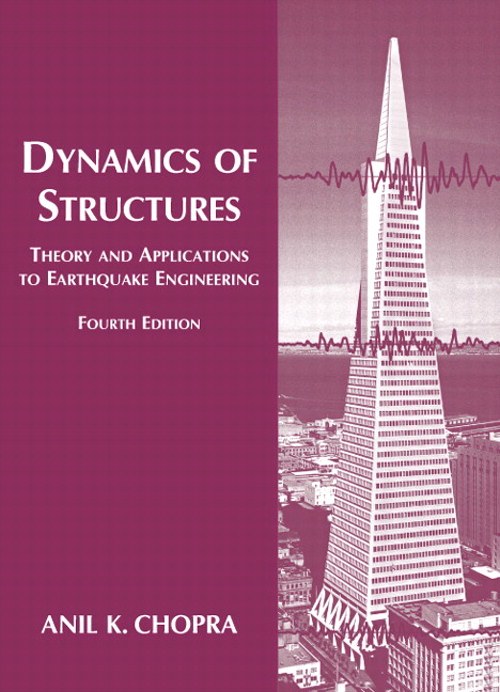 Dynamics of Structures, CourseSmart eTextbook, 4th Edition