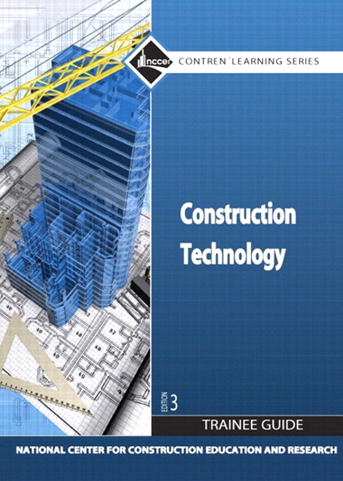 NEW NCCERconnect with Pearson eText -- Trainee Access Card -- for Construction Technology, 3rd Edition