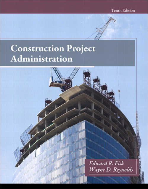 Construction Project Administration, CourseSmart eTextbook, 10th Edition