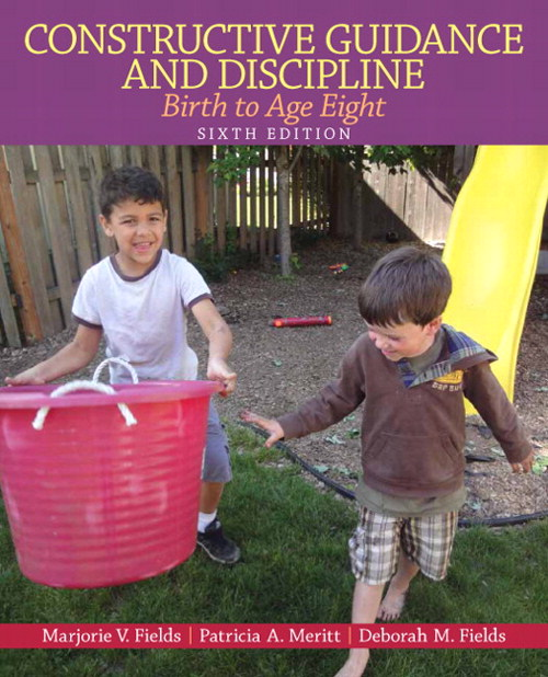 Constructive Guidance and Discipline: Birth to Age Eight, CourseSmart eTextbook, 6th Edition