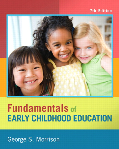 Fundamentals of Early Childhood Education, CourseSmart eTextbook, 7th Edition