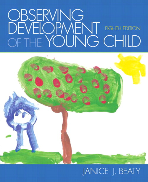 Observing Development of the Young Child, CourseSmart eTextbook, 8th Edition