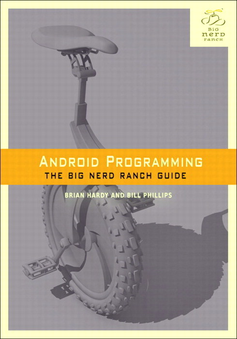 Android Programming: The Big Nerd Ranch Guide (Multiformat eBook)