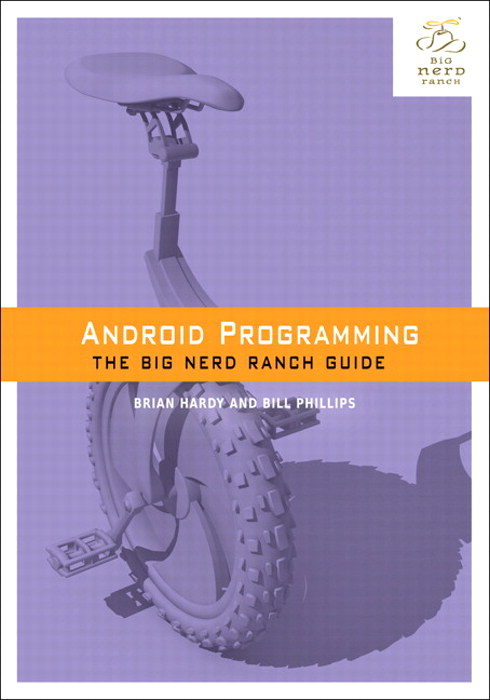 Android Programming: The Big Nerd Ranch Guide, CourseSmart eTextbook