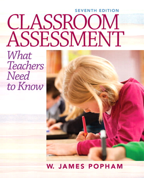 Classroom Assessment: What Teachers Need to Know, CourseSmart eTextbook, 7th Edition