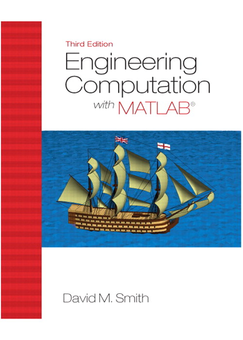 Engineering Computation with MATLAB, CourseSmart eTextbook, 3rd Edition