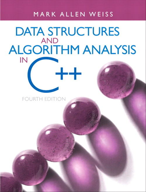 Data Structures and Algorithm Analysis in C++, CourseSmart eTextbook, 4th Edition