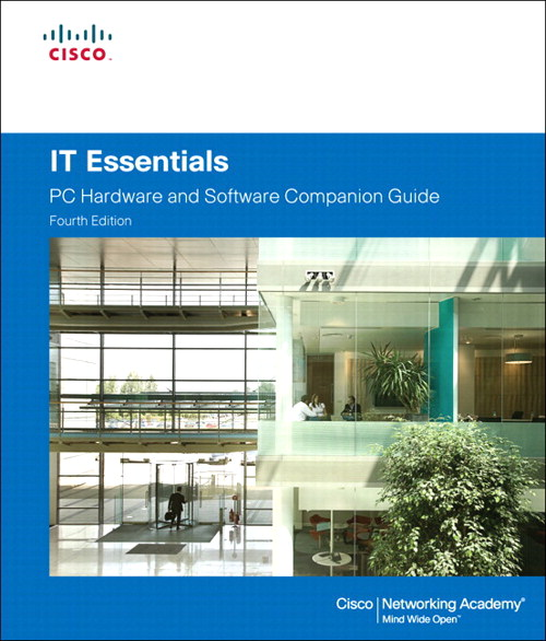 IT Essentials: PC Hardware and Software Companion Guide, CourseSmart eTextbook, 4th Edition