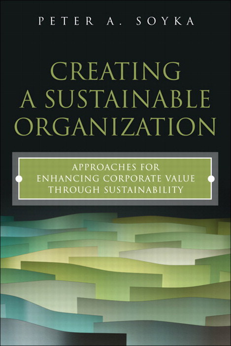 Creating a Sustainable Organization: Approaches for Enhancing Corporate Value Through Sustainability, CourseSmart eTexbook