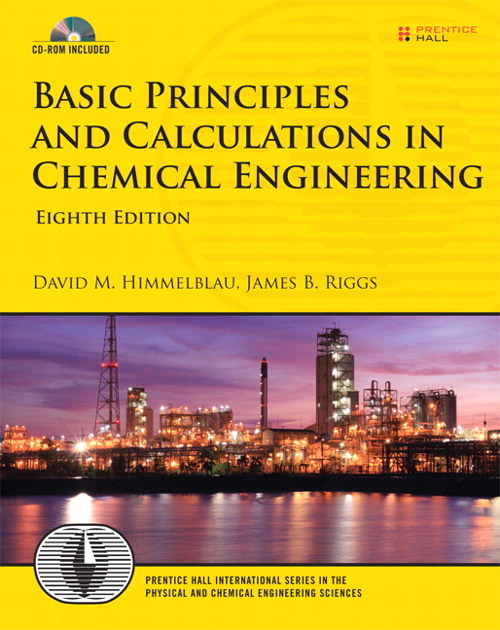 Basic Principles and Calculations in Chemical Engineering, CourseSmart eTextbook, 8th Edition