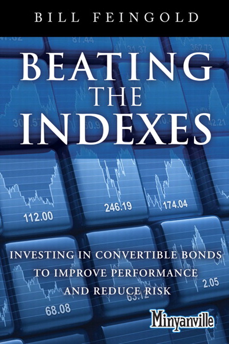 Beating the Indexes: Investing in Convertible Bonds to Improve Performance and Reduce Risk, CourseSmart eTextbook