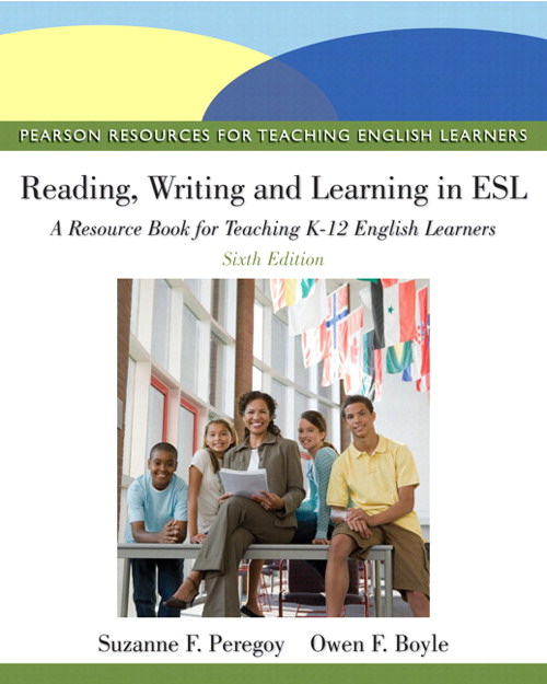 Reading, Writing, and Learning in ESL: A Resource Book, Student Value Edition, 6th Edition