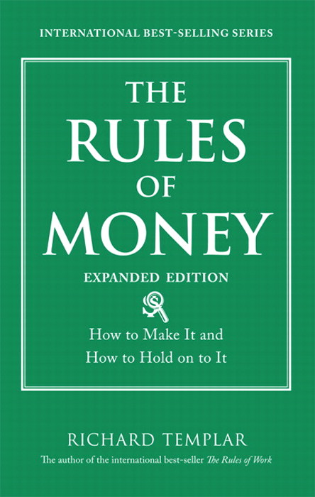 Rules of Money, The: How to Make It and How to Hold on to It, Expanded Edition, CourseSmart eTextbook