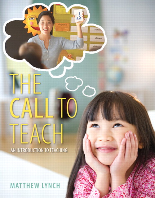 Call to Teach, The: An Introduction to Teaching, CourseSmart eTextbook