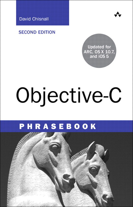 Objective-C Phrasebook, 2nd Edition