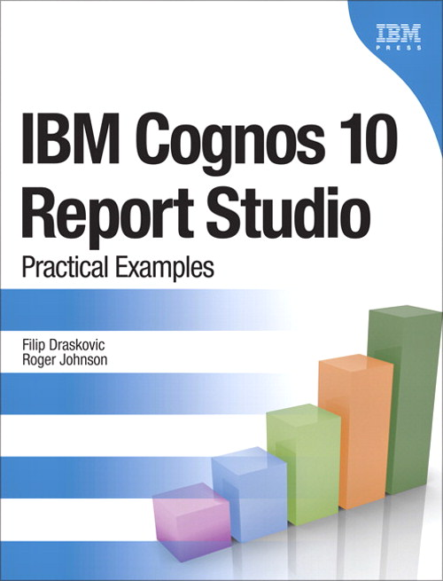 IBM Cognos 10 Report Studio: Practical Examples, CourseSmart eTextbook