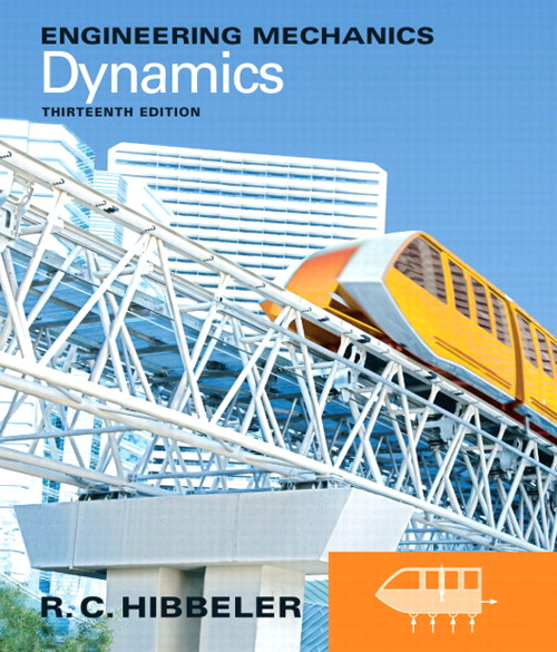 Engineering Mechanics: Dynamics CourseSmart eText, 13th Edition