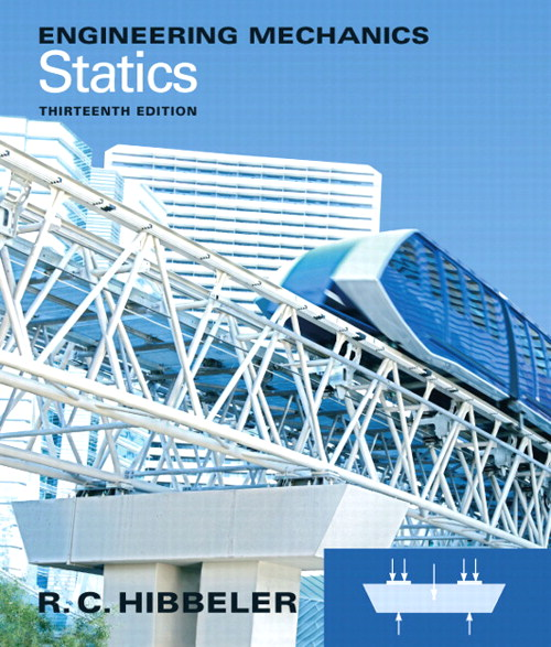Engineering Mechanics: Statics, 13th Edition