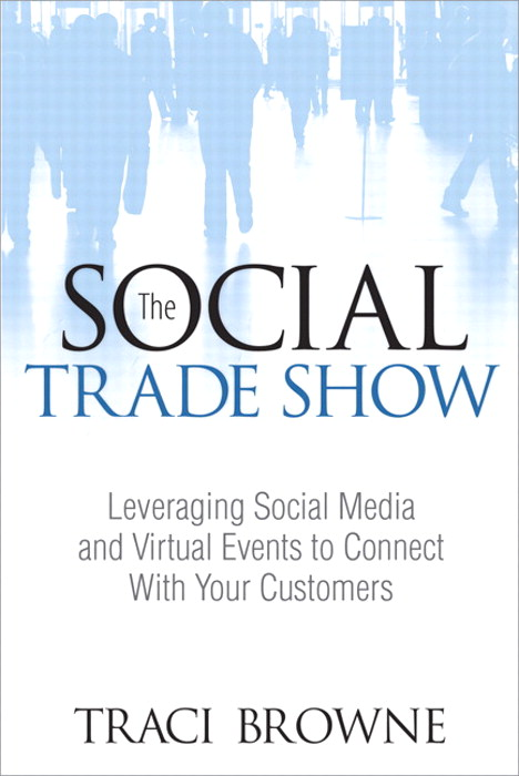 The Social Trade Show,CourseSmart eTextbook: Leveraging Social Media and Virtual Events to Connect With Your Customers