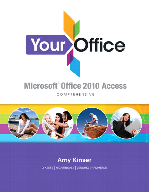 Your Office: Microsoft Access 2010 Comprehensive, CourseSmart eTextbook